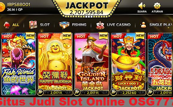 Situs Judi Slot Online OSG777